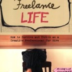 Book Review: My So-Called Freelance Life